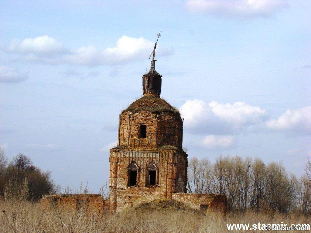 Я - церковь без креста, развалины церкви, Калужская губерния, Фото Стасмир, photo Stasmir