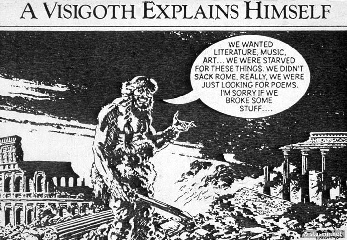 Visigoth explains himself